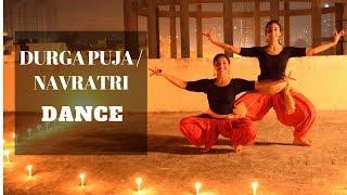 Durga Puja / Navratri Dance Choreography|| Aigiri Nandini / Shiv Tandav Stotram / Apsara Aali