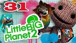 ч.31 Прохождение Little Big Planet 2 - В самое сердце Негативитрона (Финал)