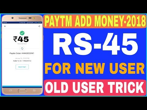 Rs.45 Paytm Cash For All user | Paytm New Promo Code 2018 | Old User Trick