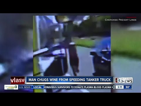 Man chugs wine from speeding tanker truck
