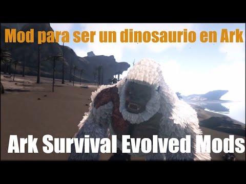 Mod para jugar como un dinosaurio  - Ark Survival Evolved Mods