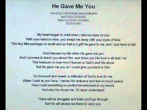 "Christian baby dedication song ""He Gave Me You"" written by Stephanie Marshburn and Dion Gaskins"
