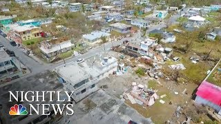 No End In Sight For Puerto Rico Relief Effort After Hurricane Maria | NBC Nightly News