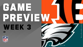 Cincinnati Bengals vs. Philadelphia Eagles | Week 3 NFL Game Preview
