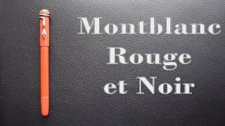 Montblanc Rouge et Noir Review