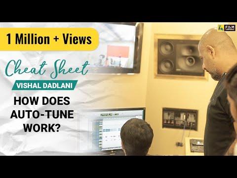 How Does Auto-tune Work?  Vishal Dadlani  Cheat Sheet