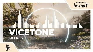 Vicetone - No Rest [Monstercat Release]