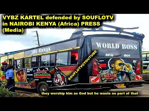VYBZ KARTEL DEFENDED BY SOUFLOTV IN KENYA NAIROBI PRESS
