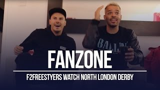 F2 Freestylers - Arsenal v Spurs - FanZone