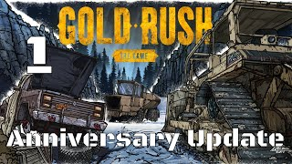 Let's Play Gold Rush: The Game Part 1 Anniversary Update