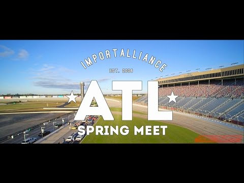 Import Alliance 2016 | ATL Mega Spring Meet | NextGen Tuning