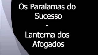 Os Paralamas do Sucesso - Lanterna dos Afogados