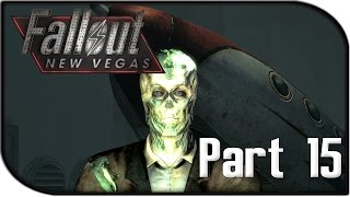 """Fallout: New Vegas Gameplay Part 15 - """"Preparing to Launch..."""" (Fallout 4 Hype Let's Play!)"""