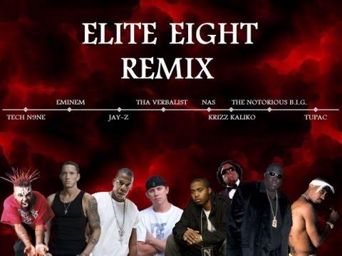 Elite 8 Remix (Tech N9ne, Eminem, Jay-Z, Tha Verbalist, Nas, Notorious B.I.G., Tupac & Krizz Kaliko)