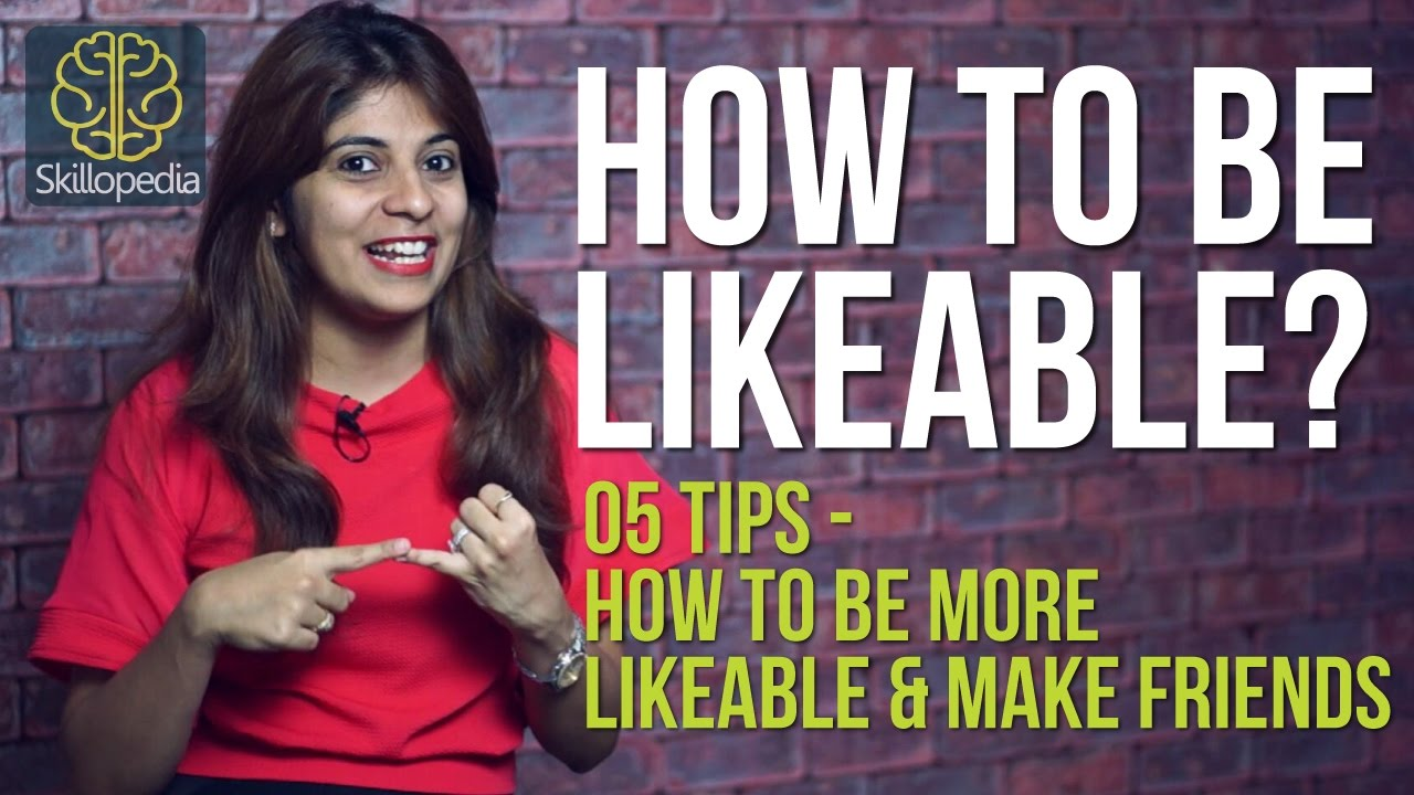 how to be more likeable at work