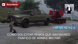 COMO SOLICITAR REMOLQUE ANTIAEREO  TRAFICO DE ARMAS MILITAR