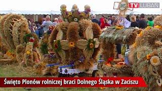 Święto Plonów rolniczej braci Dolnego Śląska w Zaciszu
