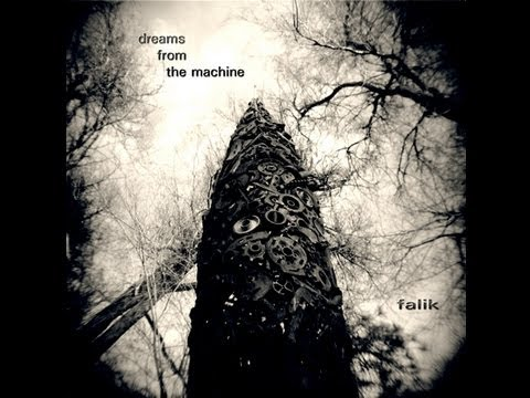 Dreams from the Machine by Falik (2005)