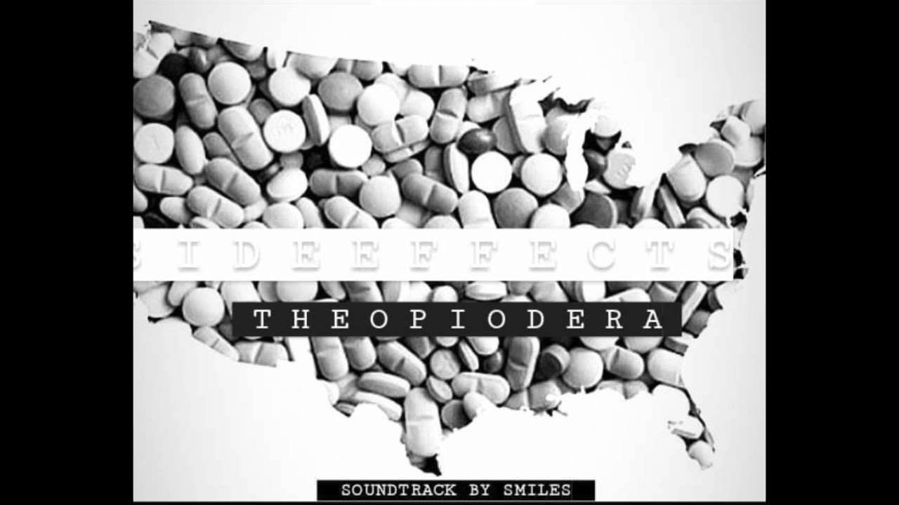 The Opioid Era - Side Effects (produced by @smilestf1)