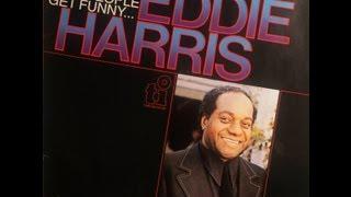 "Eddie ""Who"" Harris - La Carnival - People get funny Album - Sitio do Blues @ Hall of Fame"