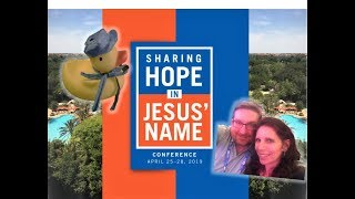 Sharing Hope in Jesus' Name Orlando Conference April 2019