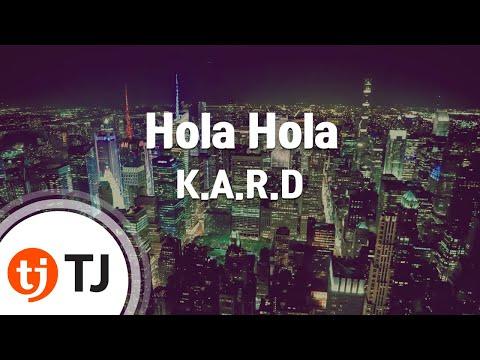 [TJ노래방] Hola Hola - K.A.R.D / TJ Karaoke