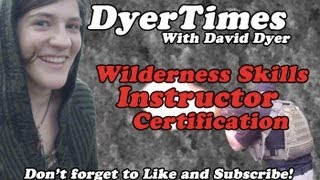 DyerTimes - Wilderness Skills Instructor Certification Cornell University