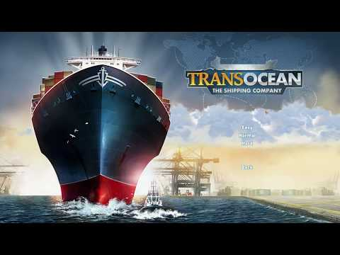 TransOcean Shipping Ep. 1 -  Casting Off