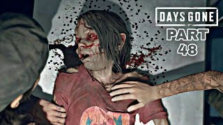 Days Gone Gameplay Riding South & This Could Be It Full Gameplay Part - 48