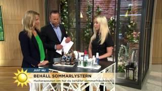 Nyhetsmorgon i TV4 från 2015-08-17: Behåll din sommarlyster - Hudte...