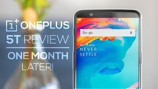 OnePlus 5T Review - 1 Month Later | Best Phone Out Right Now?