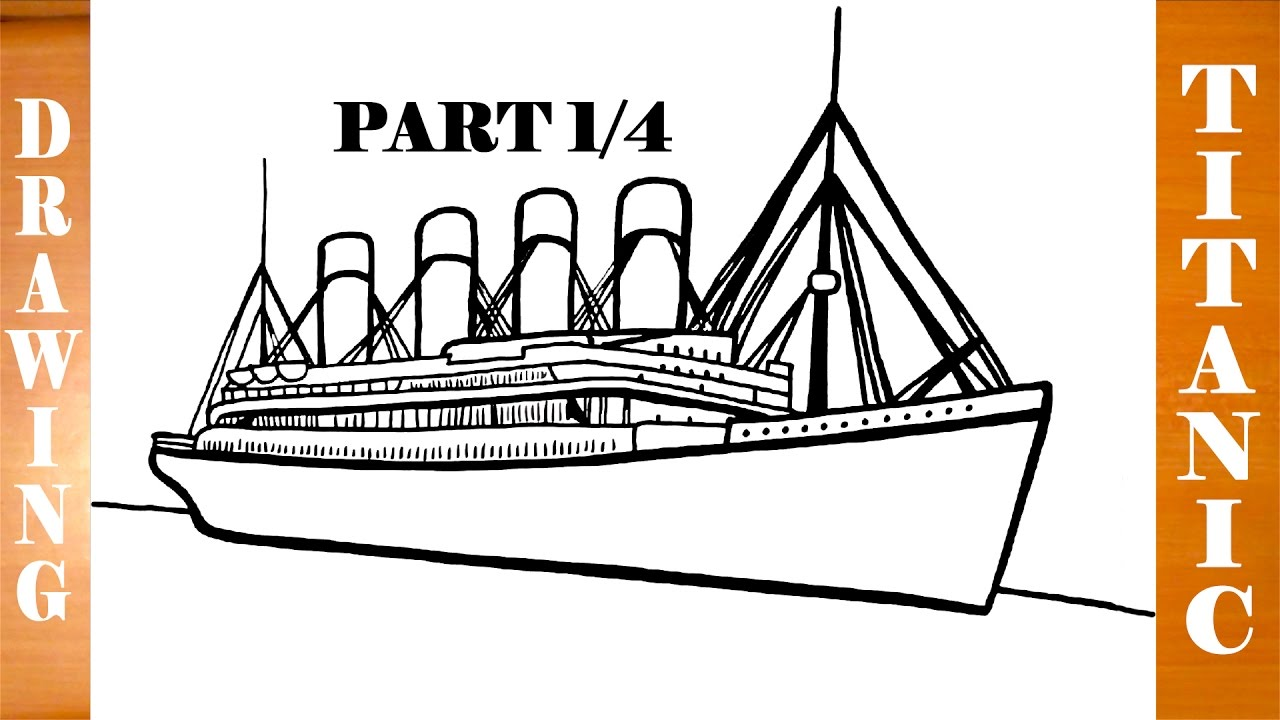 How to draw titanic ship step by step easy for kids in pencil part 1 4 youtube - Dessin du titanic ...