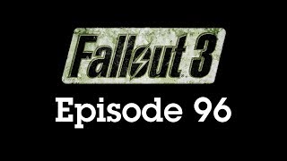Fallout 3 Episode 96 - Finding Nadine