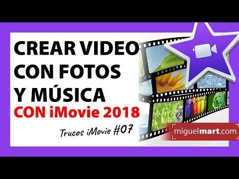 Cómo crear un video con fotos y música en iMovie Español 2018