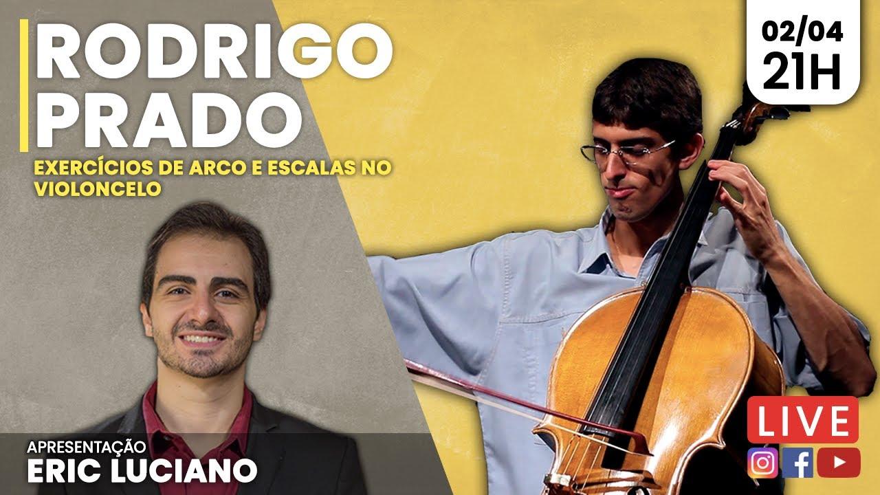 Download [LIVE] Rodrigo Prado - Exercícios de Arco e Escalas no Violoncelo