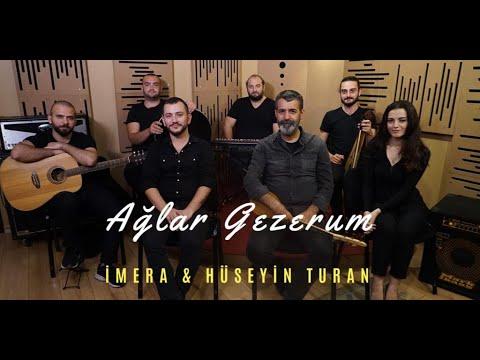 İMERA & Hüseyin TURAN - Ağlar Gezerum [Official Video - 2019]