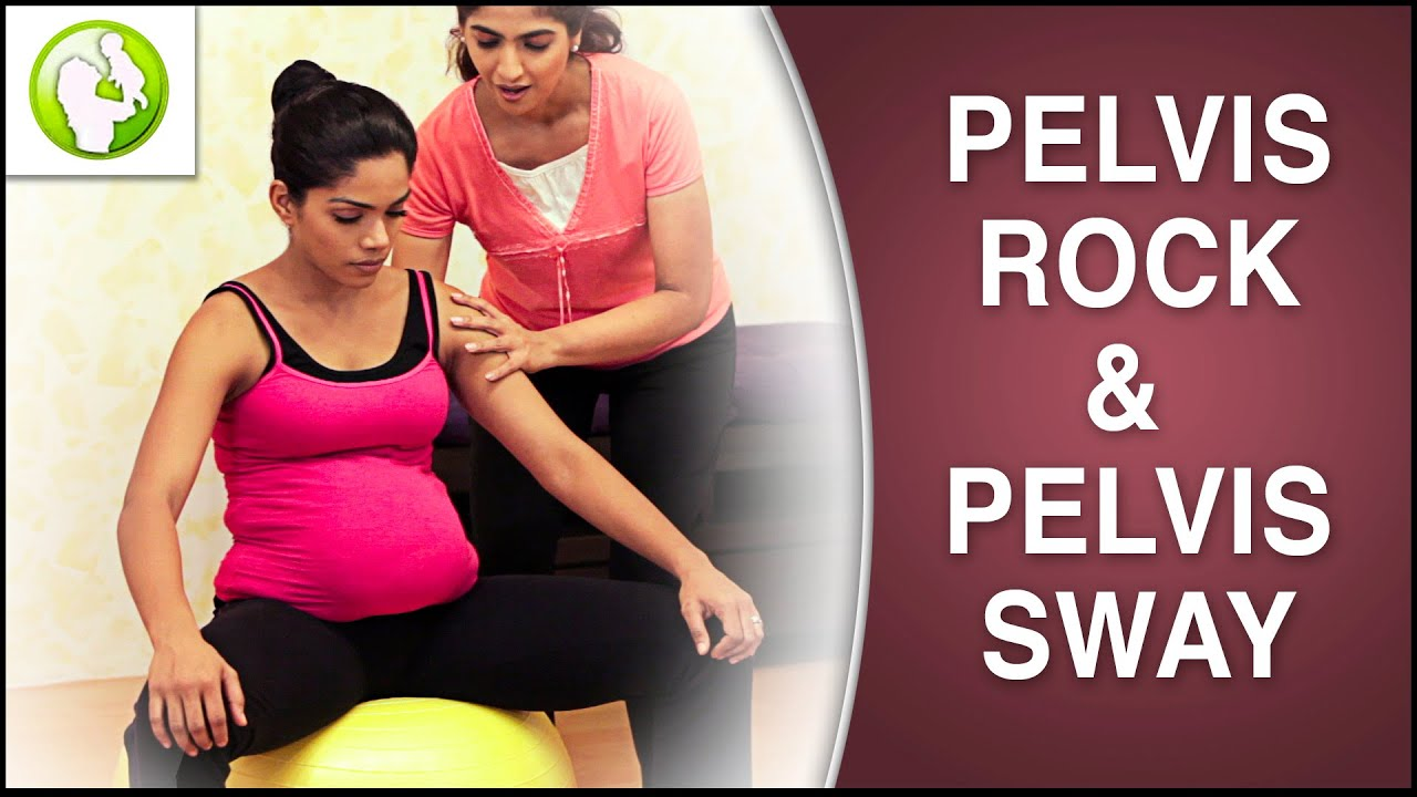 Exercise For Positioning Baby In Pelvis