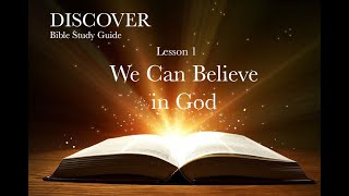 """10/24/2020 Lesson 1 """"We Can Believe in God"""""""