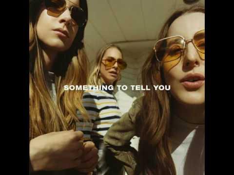 HAIM - Something To Tell You (Audio)