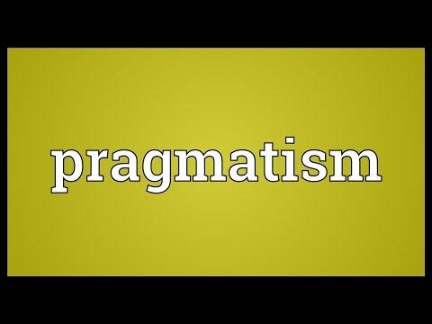 Pragmatism Meaning
