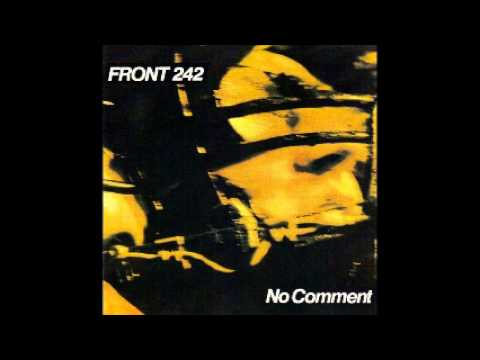 Front 242 - No comment - 03 - lovely day
