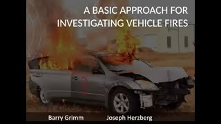 S#17 DCARI Vehicle Fires w Barry Grimm and Joseph Herzberg