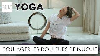 Le yoga pour soulager les douleurs de nuque┃ELLE Yoga