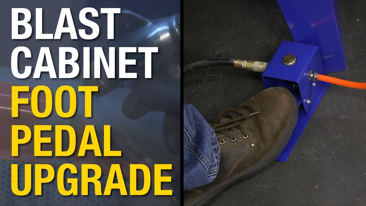 Abrasive Blasting! Upgrade Your Blast Cabinet with a New Foot Pedal