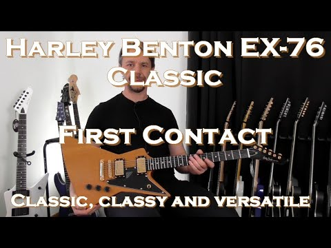 Harley Benton EX 76 classic first contact.