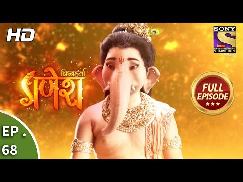 Vighnaharta Ganesh - विघ्नहर्ता गणेश - Ep 68 - Full Episode - 27th November, 2017