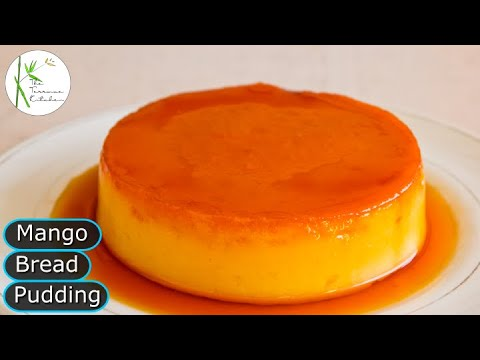 Eggless Mango Bread Pudding Without Oven| Caramel Bread Pudding ~ Mango Delight S1 E5
