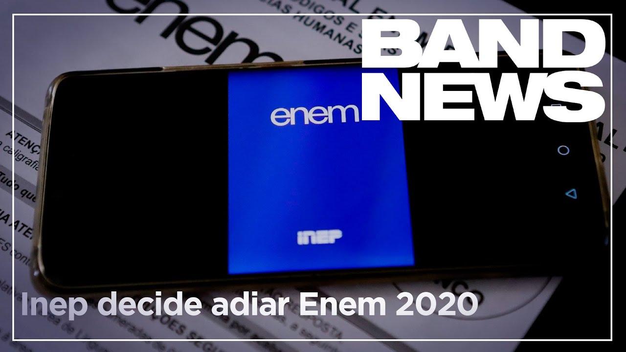 Notícias - Inep decide adiar as provas do Enem 2020 - online