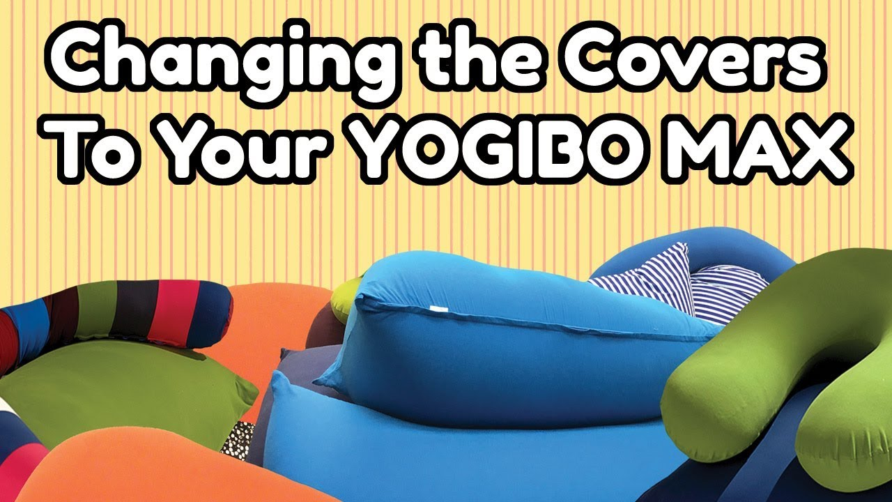 changing the covers to your yogibo max youtube