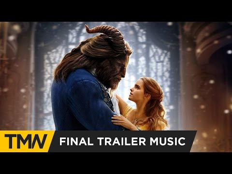 Beauty and the Beast - Final Trailer Music